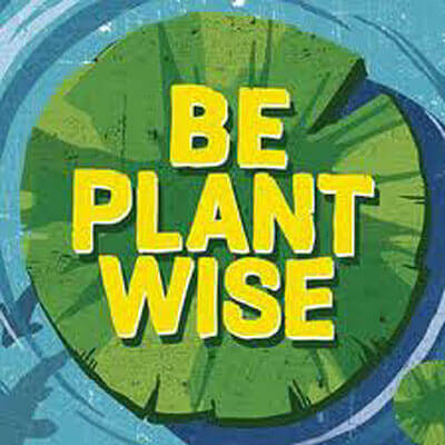 Be plant wise campaign